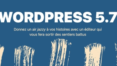 WordPress 5.7 est sorti